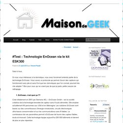 #Test : Technologie EnOcean via le kit ESK300