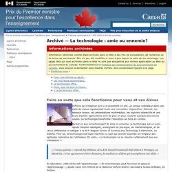 Archivé — La technologie: amie ou ennemie? - Prix du Premier ministre pour l'excellence dans l'enseignement
