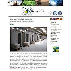 Salles de bain: technologie de fabrication - BathSystem