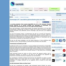 Technologie LI-FI : haut débit et géolocalisation grâce aux LEDs