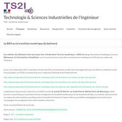 Le BIM ou la transition numérique du batiment – Technologie & Sciences Industrielles de l'Ingénieur