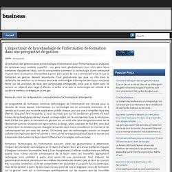 L'importance de la technologie de l'information de ...