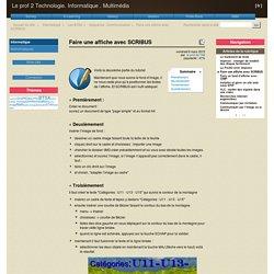 Faire une affiche avec SCRIBUS - Le prof 2 Technologie. Informatique . Multimédia