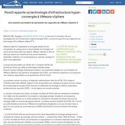 Pivot3 apporte sa technologie d'infrastructure hyper-convergée à VMware vSphere