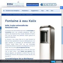 Fontaine à eau Kalix réseau, technologie et innovation