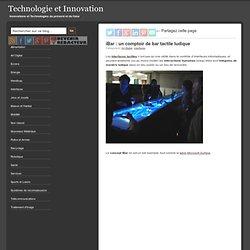 iBar : un comptoir de bar tactile ludique | Technologie et Innov