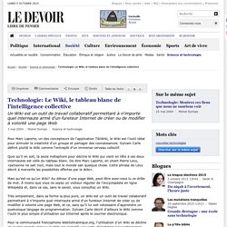 Technologie: Le Wiki, le tableau blanc de l'intelligence collective