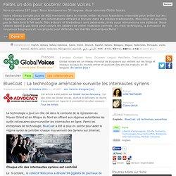 BlueCoat : La technologie américaine surveille les internautes syriens