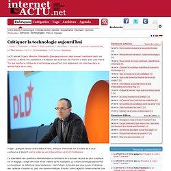 Critiquer la technologie aujourd'hui « InternetActu.net - Iceweasel