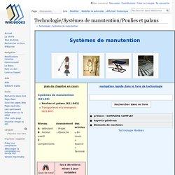 Technologie/Systèmes de manutention/Poulies et palans