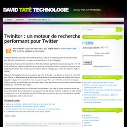 Twinitor : un moteur de recherche performant pour Twitter