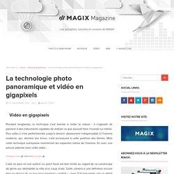 La technologie photo et vidéo en gigapixels