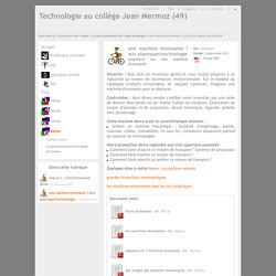 Technologie au collège Jean Mermoz (49) - une machine étonnante ? arts plastiques/technologie