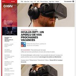Technologie & Gadgets: Oculus Rift : un aperçu de vos prochaines vacances