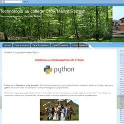 Technologie au collège Croix Maître Renault: Initiation à la programmation Python