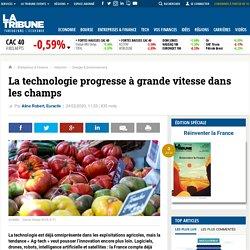 La technologie progresse à grande vitesse dans les champs