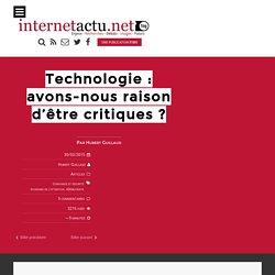 Technologie : avons-nous raison d'être critiques