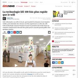 La technologie lifi 100 fois plus rapide que le wifi - Technologie - Datanews - levif.be - Data News.be