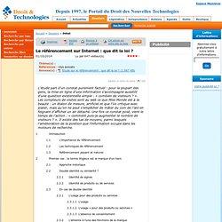 www.droit-technologie.org/dossier-271/le-referencement-sur-internet-que-dit-la-loi.html
