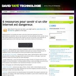 6 ressources pour savoir si un site Internet est dangereux
