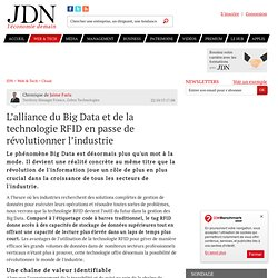 L'alliance du Big Data et de la technologie RFID en passe de révolutionner l'industrie