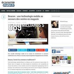 Beacon : une technologie mobile au secours des ventes en magasin