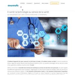 (6)E-santé:la technologie au service de la santé - DreaminzZz