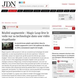 Réalité augmentée : Magic Leap lève le voile sur sa technologie dans une vidéo stupéfiante - JDN