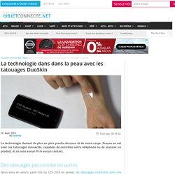 La technologie dans dans la peau avec les tatouages DuoSkin