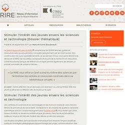 Stimuler l'intérêt des jeunes envers les sciences et technologie [Dossier thématique]