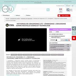 Histoire(s) de l'ergonomie (1/7) - L'émergence : L'ergonomie comme nouvelle science et technologie - Université de Lorraine