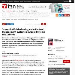 Semantic-Web-Technologien in Content Management Systemen nutzen: Systeme mit Zukunft » t3n Magazin