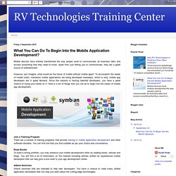 RV Technologies Training Center: What You Can Do To Begin Into the Mobile Application Development?