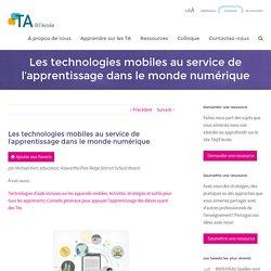 Les technologies mobiles au service de l'apprentissage dans le monde numérique