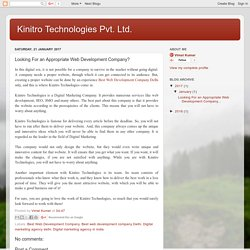 Kinitro Technologies Pvt. Ltd.: Looking For an Appropriate Web Development Company?