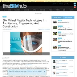 50+ Virtual Reality Technologies In Architecture, Engineering And Construction