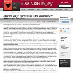 Adopting Digital Technologies in the Classroom: 10 Assessment Questions (EDUCAUSE Quarterly