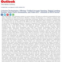 Celusion Technologies: Offering 'Unified Account Opening, Digital Lending System, Sales Force Automation, and Video KYC' solutions to BFSI Sector