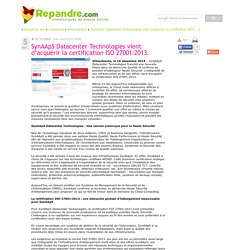 SynAApS Datacenter Technologies vient d'acquérir la certification ISO 27001:2013.