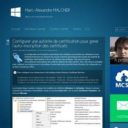 Blog sur les technologies Microsoft » Configurer une autorite de certification pour gerer l'auto-inscription des certificats