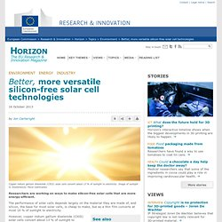 Better, more versatile silicon-free solar cell technologies