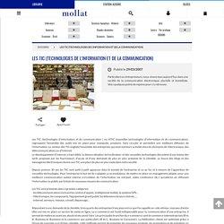 Les TIC (Technologies de l'Information et de la Communication)