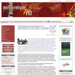 Technologies de l'information et de la communication à l'école (TICE) : le passage en force