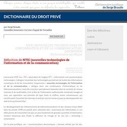 NTIC (nouvelles technologies de l'information et de la communication)