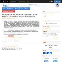 archive-EduTice - Education et technologies de l'information et de la communication - Rechercher des documents avec l'ordinateur à l'école : quand les élèves oublient le thème de la recherche