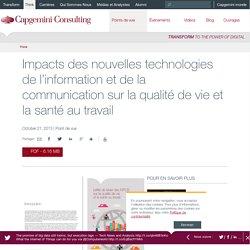 Impacts des nouvelles technologies de l'information et de la communication sur la qualité de vie et la santé au travail