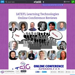 IATEFL Learning Technologies Online Conference Reviews