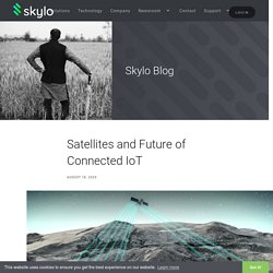 Skylo Technologies – The Future of Connected IoT (Internet of Things)