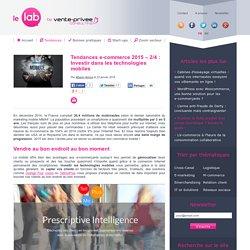 Tendances e-commerce 2015 – 2/4 : Investir dans les technologies mobiles