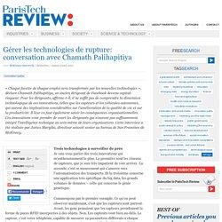 Gérer les technologies de rupture: conversation avec Chamath Palihapitiya
